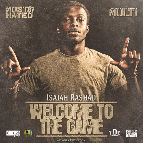 Isaiah_Rashad_Welcome_To_The_Game_Hosted_By_mosth-front-large